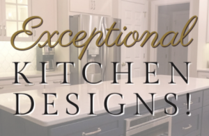 Read more about the article Exceptional Quality Kitchens!